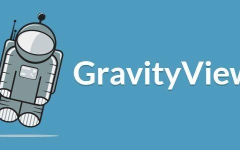 GravityView v2.3  - 一个WordPress Gravity Forms插件+附加组件