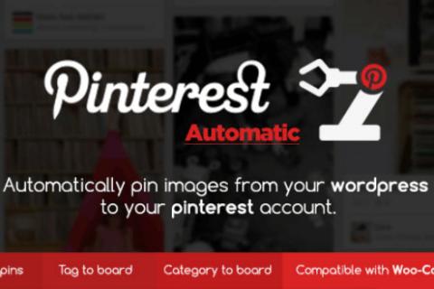 Pinterest Automatic Pin v4.11.0  - 一款高级WordPress插件