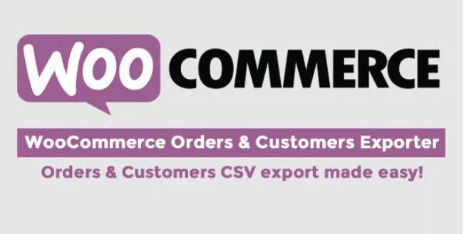 WooCommerce订单和客户出口商