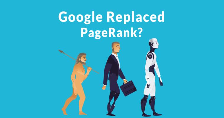 前Googler称PageRank于2006年取代