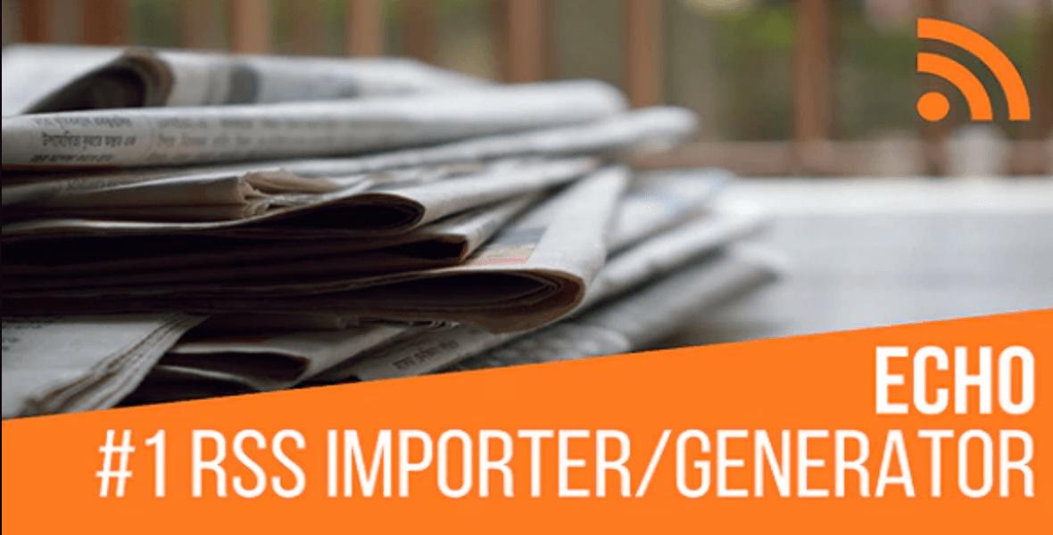 Echo RSS Importer / Generator