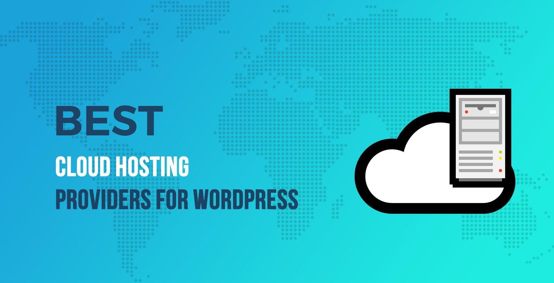 WordPress的最佳云托管提供商