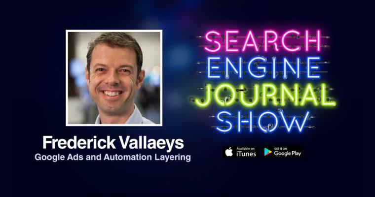 Google广告与自动化分层与Frederick Vallaeys(PODCAST)