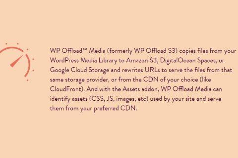 WP Offload Media v2.3.1 –加速WordPress插件