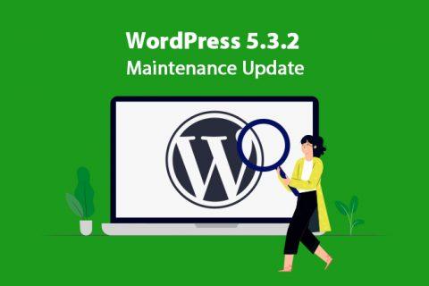 WordPress 5.3.2 –维护更新