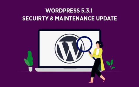 WordPress 5.3.1 –安全和维护更新