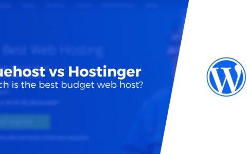 Bluehost vs Hostinger:2020年哪个是您需要的最佳主机?