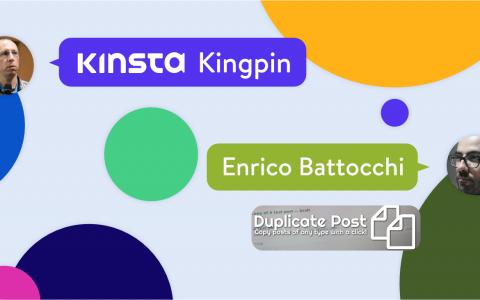 金斯塔·金平(Kinsta Kingpin):恩里科·巴托基(Enrico Battocchi)访谈
