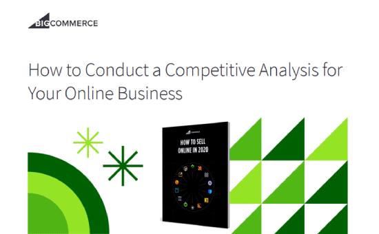 BigCommerce指南:如何进行竞争对手分析