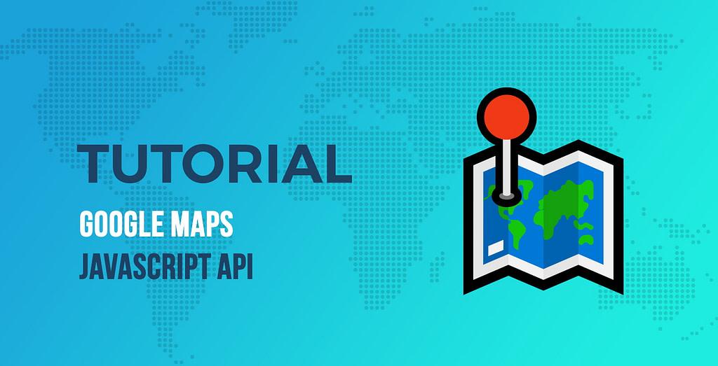 Google Maps JavaScript API教程