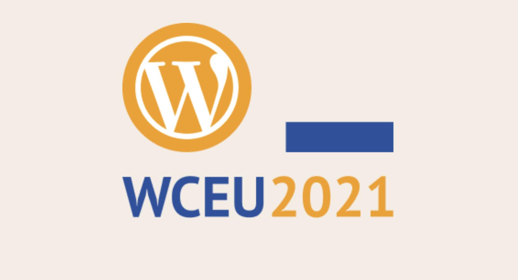 Wordcamp-europe-gos-virtual-for 2021面对面的会议到2022年的简历WordCamp Europe进入2021年虚拟化,个人会议恢复2022年