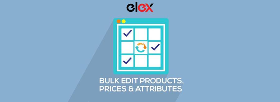 ELEX WooCommerce高级批量编辑产品,价格和属性