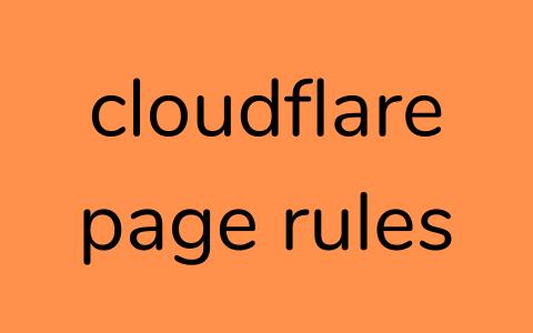 WordPress的Cloudflare页面规则