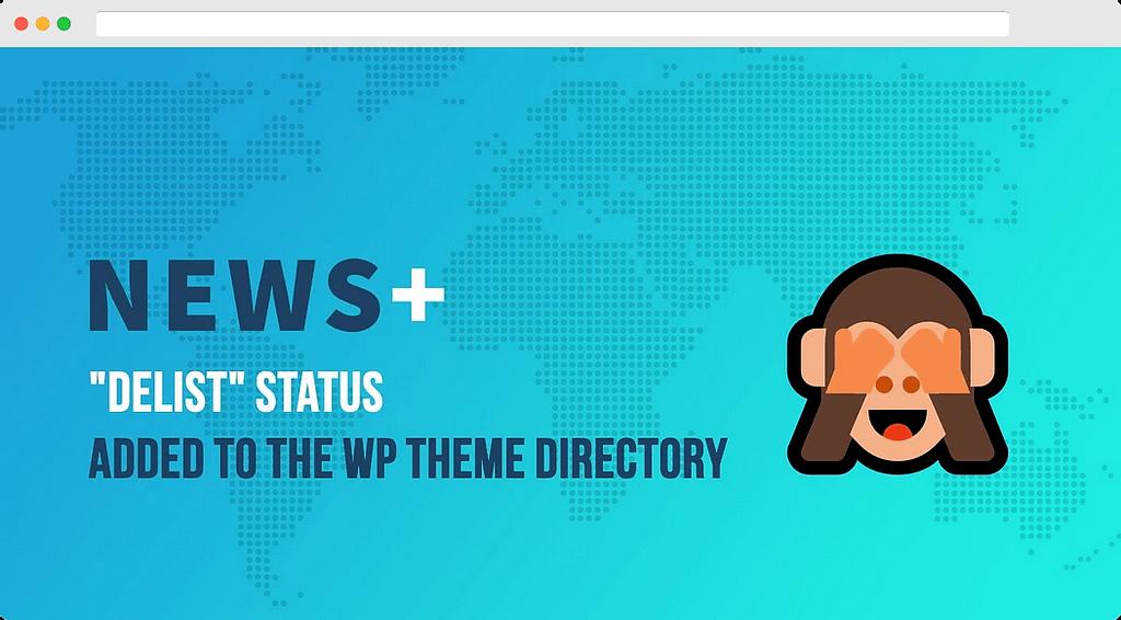 WordPress主题在官方目录中取消列出状态