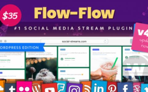 Flow-Flow v4.6.11 –来自WordPress社交网络的抓取器内容