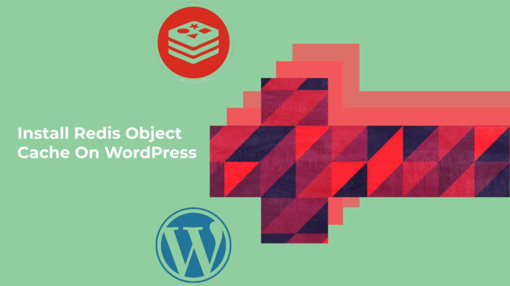在WordPress上安装Redis Server进行对象缓存
