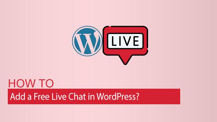 如何在WordPress中添加免费的在线聊天