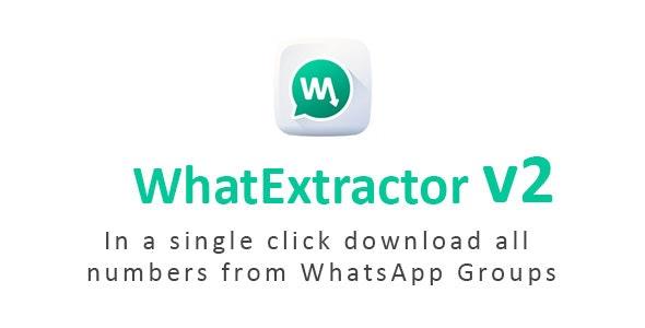 WhatExtractor v2.0 – WhatsApp联系人提取器