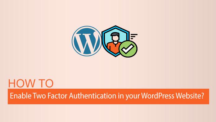 如何在您的WordPress网站中启用两因素身份验证
