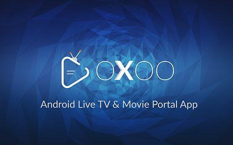 OXOO v1.3.0 PHP未使用–适用于Android Live TV和电影门户的应用程序