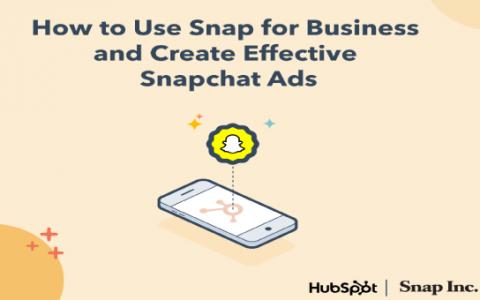 如何使用Snap for Business和创建有效的Snapchat广告| 集线器