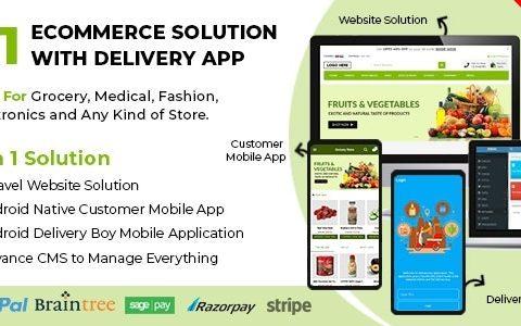 帶有用於雜貨店,食品店,藥房和任何商店的Delivery App的電子商務解決方案v1.0.7 / Laravel + Android Apps
