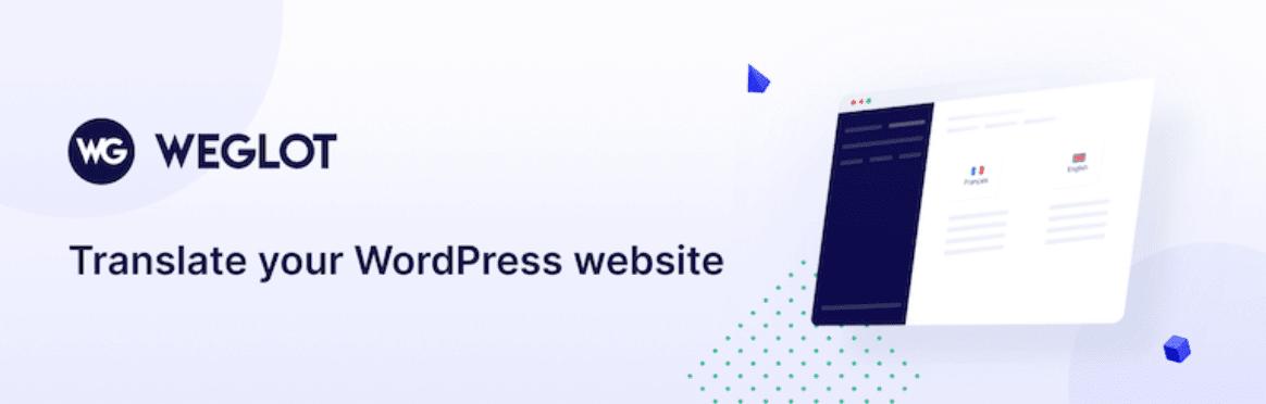 weglot-wordpress-translations-plugin-概述和审查Weglot WordPress Translations插件–概述和审查