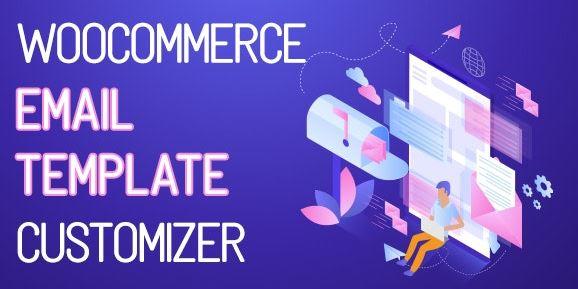 WooCommerce电子邮件模板定制器