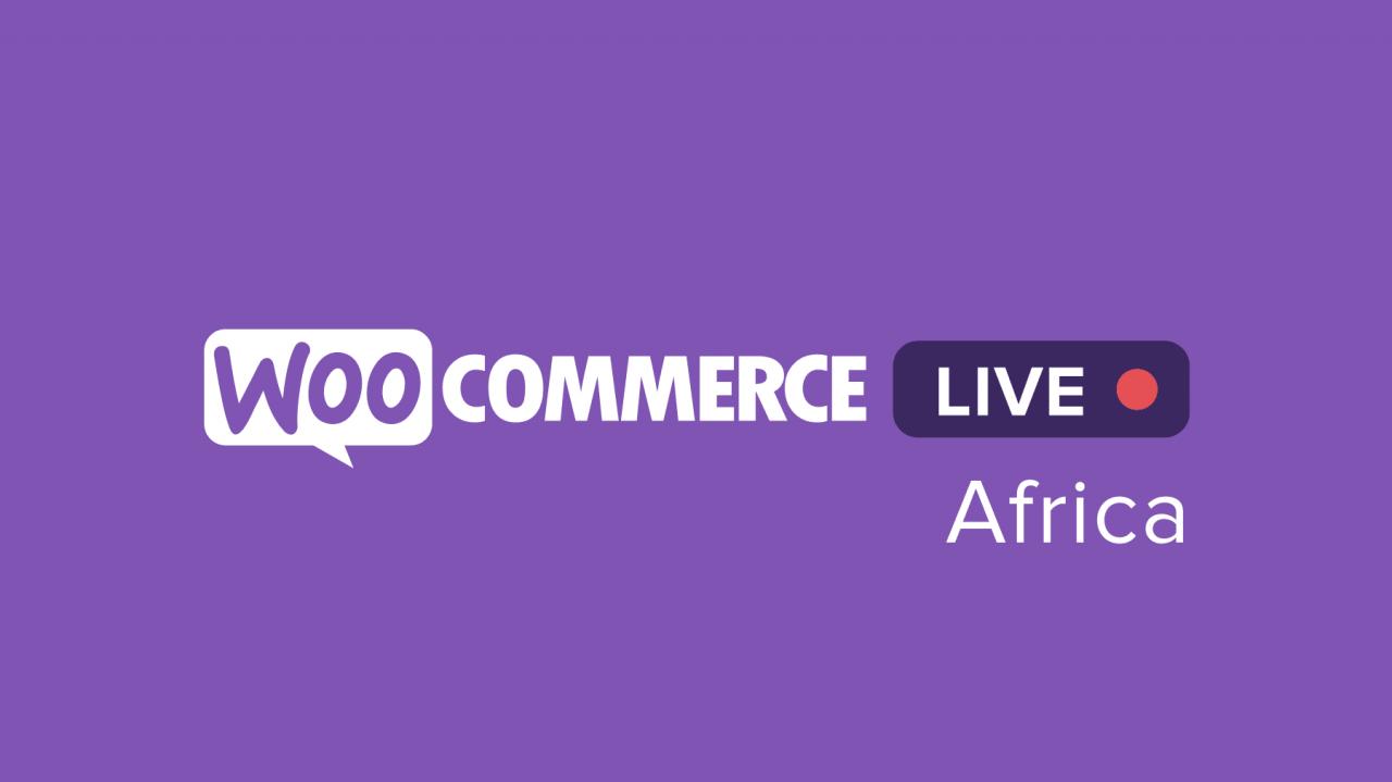 woocommerce现场非洲将首次主持在线会议活动,活动将于2021年3月18日举行,WooCommerce Live Africa将于2021年3月18日主持首次在线聚会活动
