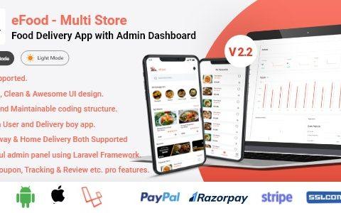 eFood v2.2 –带有Laravel管理面板和Delivery Man应用程序的Food Delivery应用程序