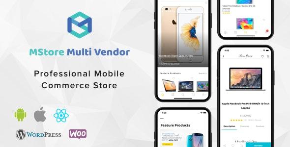 MStore Multi Vendor v1.3.4 –适用于WooCommerce的完整React Native模板