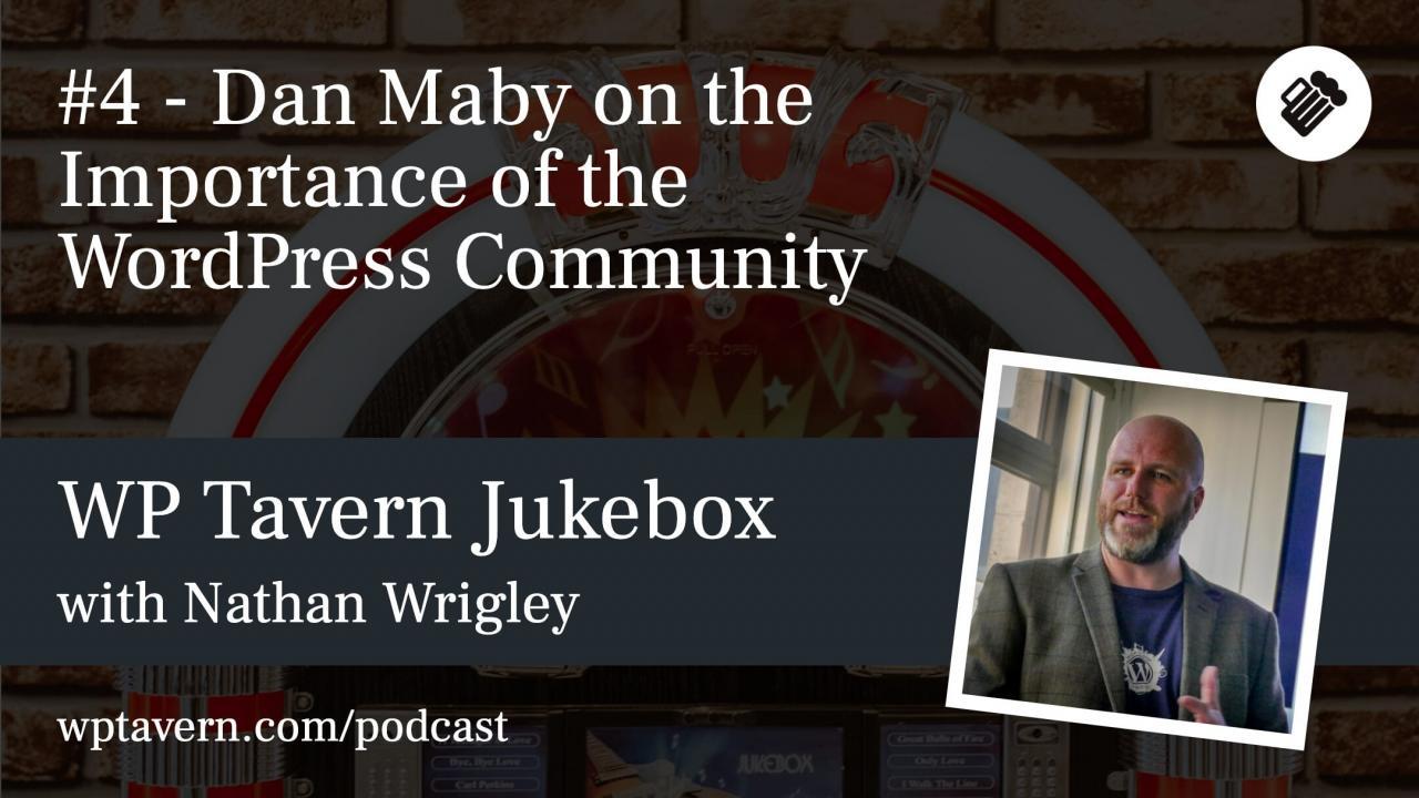 4-dan-maby-on-the-importance-of-the-wordpress-community #4 – Dan Maby 关于 WordPress 社区的重要性