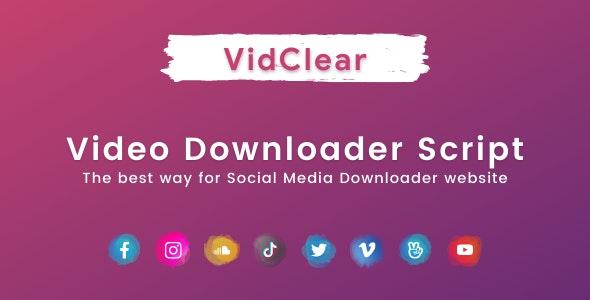 VidClear v1.0.2 – 视频下载脚本
