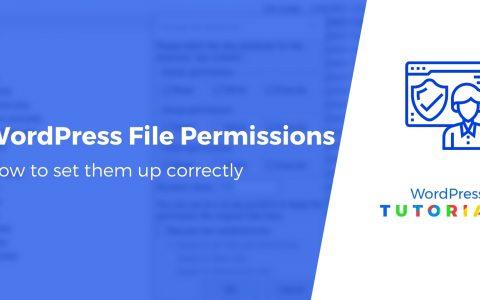 WordPress 文件权限:如何在 2021 年正确设置它们