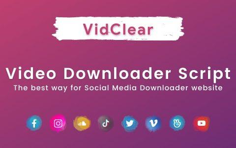 VidClear v1.0.6 – 视频下载脚本